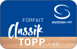 Swedish Fit : Forfait Classik TOPP   1 an